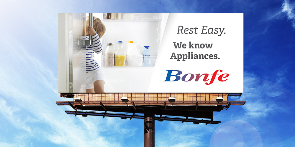 "Image of a Bonfe billboard that reads ""Rest Easy. We Know Appliances."""
